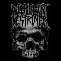 Wolfbeast Destroyer - Thrown To The Wolves (Explicit)