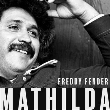 Freddy Fender - Mathilda