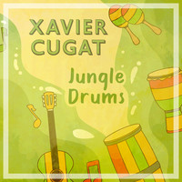 Xavier Cugat - Jungle Drums