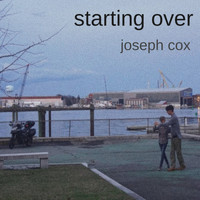 Joseph Cox - Starting Over (Explicit)