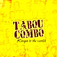Tabou Combo - Konpa to the world