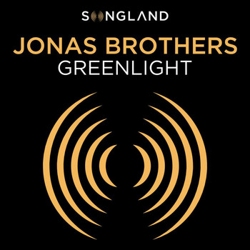 "Jonas Brothers - Greenlight (From ""Songland"")"