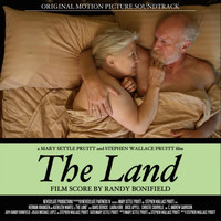 Randy Bonifield - The Land (Original Motion Picture Soundtrack)