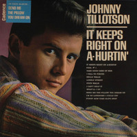 Johnny Tillotson - It Keeps Right on a Hurtin'