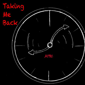 Attic - Taking Me Back