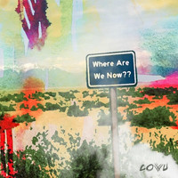 Covu - Where Are We Now??
