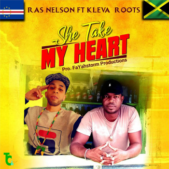 Ras Nelson - She Take My Heart (feat. Kleva Roots)