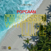 Popcaan - I'm Blessed with Life - Single (Explicit)