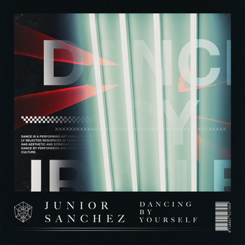 Junior Sanchez - Dancing By Yourself