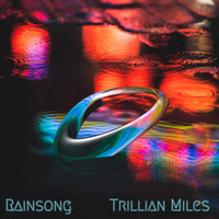 Trillian Miles - Rain Song
