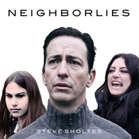 Steve Sholtes - Neighborlies