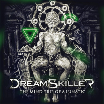 Dreamskiller - The Mind Trip of a Lunatic (Explicit)