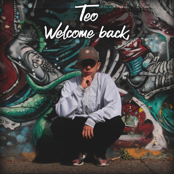 Teo - Welcome Back