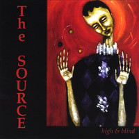 The Source - High & Blind