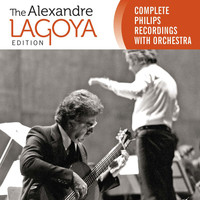 Alexandre Lagoya - The Alexandre Lagoya Edition - Complete Philips Recordings With Orchestra