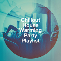 Bar Lounge, Ibiza Chill Out, Café Ibiza Chillout Lounge - Chillout House Warming Party Playlist