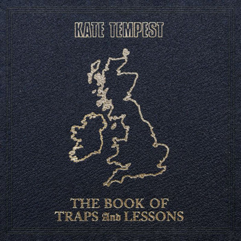 Kate Tempest - The Book Of Traps And Lessons (Explicit)