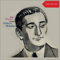 Jan Peerce - Jan Peerce Sings Hebrew Melodies (Original Album 1956)