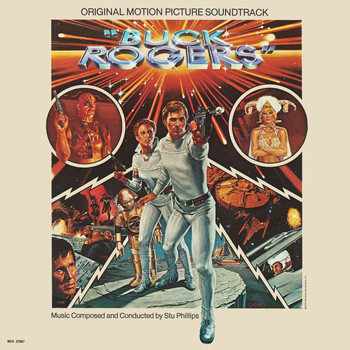 Stu Phillips - Buck Rogers In The 25th Century (Original Motion Picture Soundtrack)