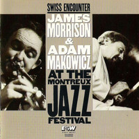 James Morrison - Swiss Encounter: Live At The Montreux Jazz Festival (Live)