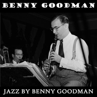 Benny Goodman - Jazz by Benny Goodman