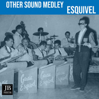 Esquivel - Other Sounds Medley: The Breeze and I (Andalucia) / Chant to the Night / Canadian Sunset / Street Scene / I Get a Kick Out of You / Primavera / Street of Dreams / La Mantilla / One for My Baby / Dancing in the Dark / Snowfall / Travelin'