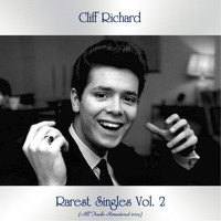 Cliff Richard - Rarest Singles Vol. 2 (All Tracks Remastered 2019)