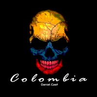 Daniel Cast - Colombia (Guaracha Aleteo Mix)