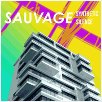 Sauvage - Synthetic Silence
