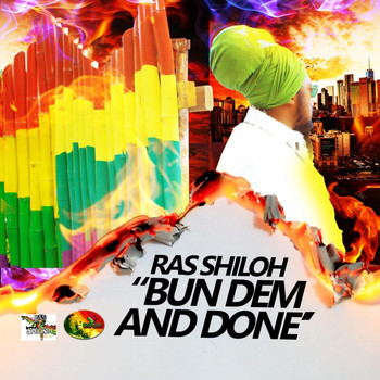 Ras Shiloh - Bun Dem and Done