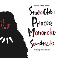 Relaxing BGM Project - Good Sleep Music: Studio Ghibli Princess Mononoke Soundtracks: Relaxing Piano Covers
