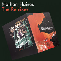 Nathan Haines - The Remixes (Explicit)