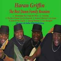 Haran Griffin - The Best Damn Family Reunion