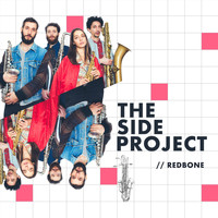 The Side Project - Redbone (feat. Alita Moses) (Explicit)