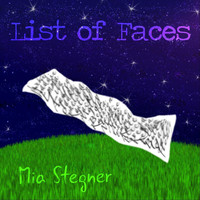 Mia Stegner - List of Faces