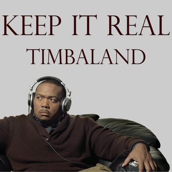 Timbaland - Keep It Real