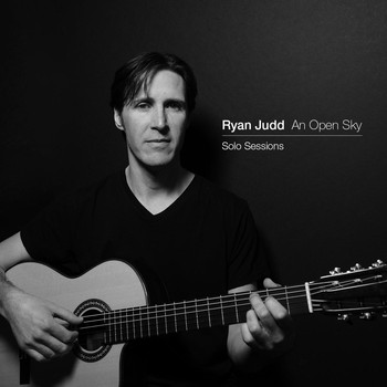 Ryan Judd - An Open Sky: Solo Sessions