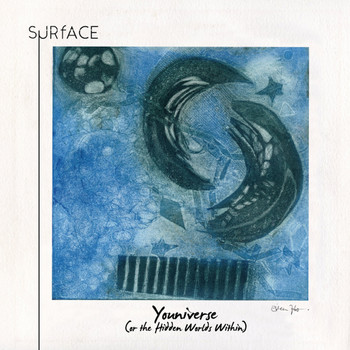 Surface - Youniverse (Or the Hidden Worlds Within)