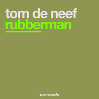Tom de Neef - Rubberman