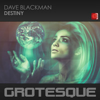 Dave Blackman - Destiny
