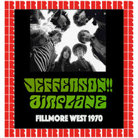 Jefferson Airplane - Fillmore West, San Francisco, Ca. October 4th, 1970 (Hd Remastered Edition)