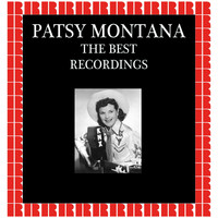 Patsy Montana - The Best Recordings (Hd Remastered Edition)