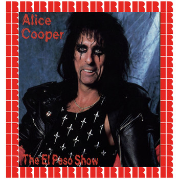 Alice Cooper - The El Paso Show, Texas, June 4th, 1980 (Hd Remastered Edition)