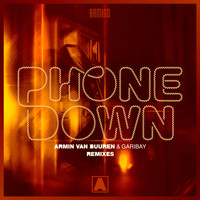 Armin van Buuren & Garibay - Phone Down (Remixes)