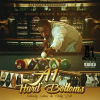 a1 - Hard Bottoms (feat. Solow & Chilly Bill)