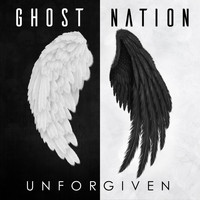Ghost Nation - Unforgiven