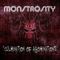 Monstrosity - Culmination of Abominations