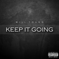 Will Young - Keep It Going (Explicit)