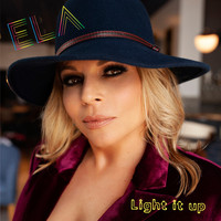 Ela - Light It Up (Radio edit)