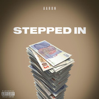 AaRON - Stepped In